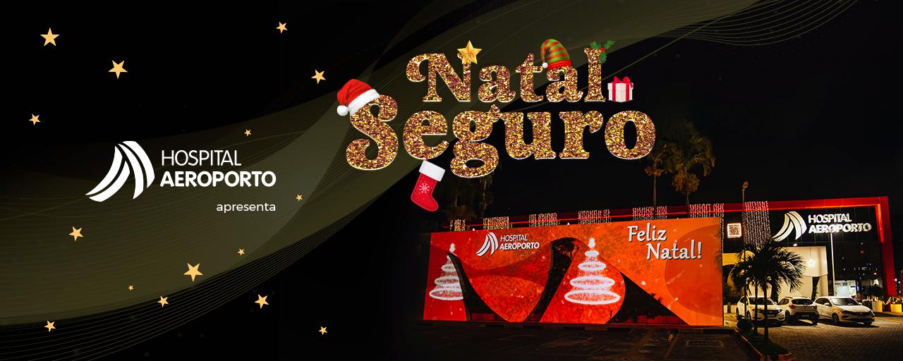 O Hospital Aeroporto deseja à todos um Natal Feliz e Seguro!